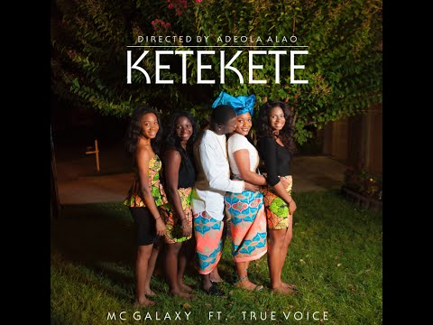 VIRAL VIDEO: MC Galaxy – KETEKETE ft. True Voice @mc_galaxy1