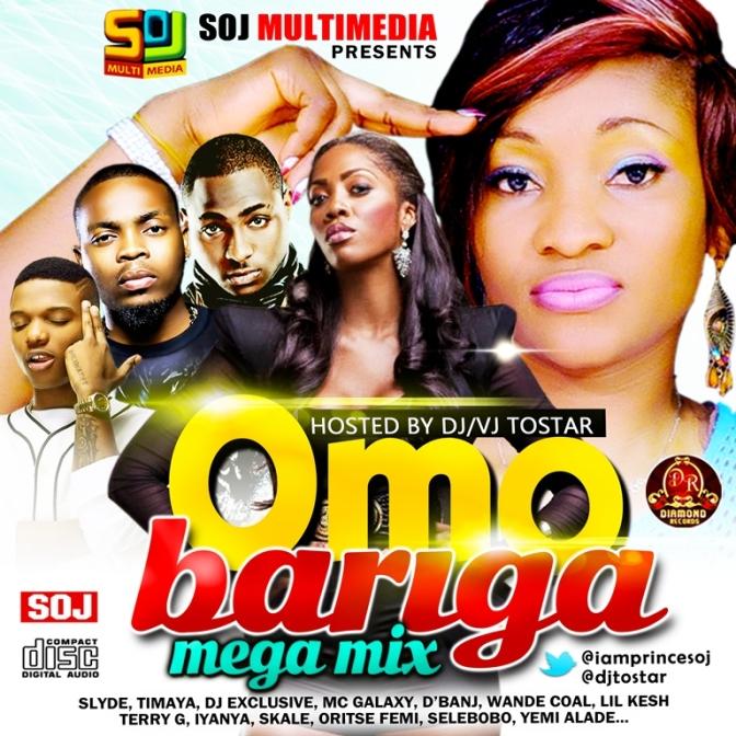 [MIXTAPE]: DJ Tostar (@djtostar) – Omo Bariga Mega Mix |cc:- @iamprincesoj