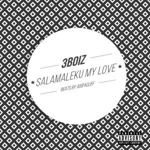 Salamaleku 3Boiz Album Art